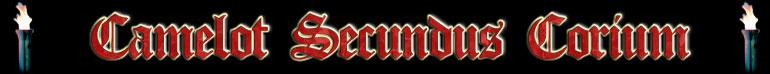 Camelot Secundus Corium